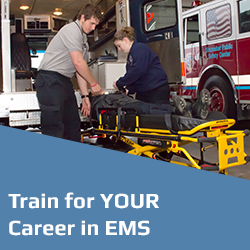 Train for your Career in EMS