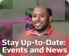 Stay Up-to-Date: Events and News