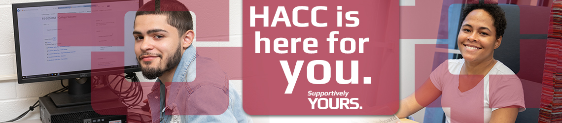 HACC is here for you!