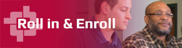Roll in & Enroll
