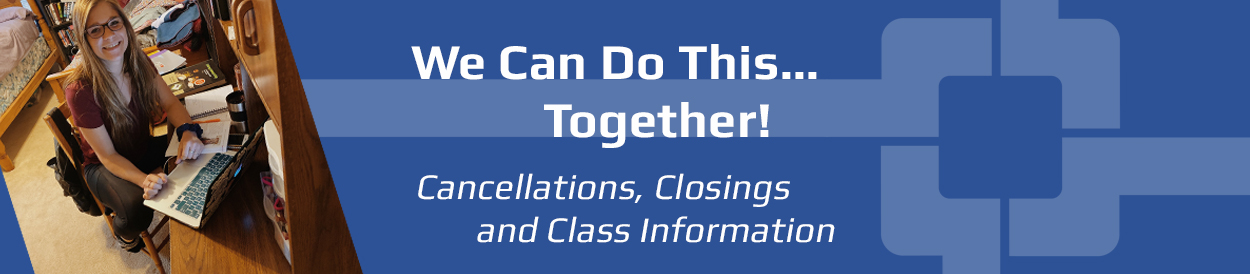 Cancellations, Closings and Class Information